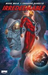 Irredeemable, Vol. 8 - Mark Waid, Peter Krause