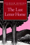 The Last Letter Home - Vilhelm Moberg, Gustaf Lannestock