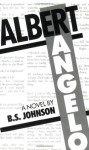Albert Angelo - B.S. Johnson