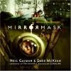 Mirrormask - Neil Gaiman, Dave McKean