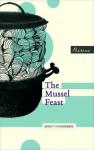 The Mussel Feast - Birgit Vanderbeke, Jamie Bulloch