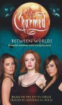 Between Worlds - Bobbi J.G. Weiss, Constance M. Burge, Jacklyn Wilson