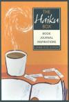 The Haiku Box: Book, Journal, Inspirations - Lonnie Hull Dupont