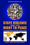 State Violence and the Right to Peace 4 Volume Set: An International Survey of the Views of Ordinary People - Kathleen Malley-Morrison