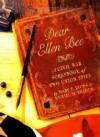 Dear Ellen Bee A Civil War Scrapbook Of Two Union Spies - Mary E. Lyons