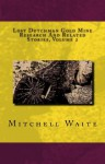 Lost Dutchman Gold Mine Research and Related Stories, Volume 2 - Mitchell Waite
