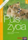 Puls życia 3 gim ćw biologia - Jaworowska Monika, Jolanta Pawłowska, Pawłowski Jacek I Inni
