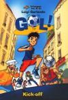 Gol! Kick-Off - Luigi Garlando, Barokah Ruziati