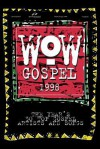 WOW Gospel 1998 - Brentwood-Benson Music Publishing