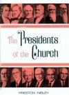 Presidents of the Church - Preston Nibley