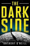 The Dark Side - Anthony O'Neill
