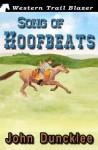 Song of Hoofbeats - John Duncklee