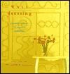 Wall Dressing - Judy Smith, Stewart Walton