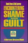 Encountering Shame And Guilt - Daniel Green, Mel Lawrenz