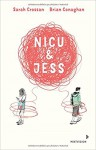 Nicu & Jess - Cordula Setsman, Sarah Crossan, Brian Conaghan