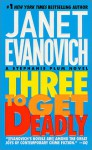 Three to Get Deadly - Janet Evanovich