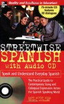 Streetwise Spanish (Book + 1CD): Speak and Understand Colloquial Spanish (Streetwise (Mcgraw Hill)) - Mary McVey Gill, Brenda Wegmann