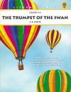 Trumpet of the swan: E.B. White (Novel units) - Anne Troy