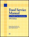 Food Service Manual For Health Care Institutions (J B Aha Press) - Brenda A. Byers, Linda A. Hoover