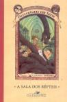 A Sala dos Répteis (Desventuras em Série, #2) - Brett Helquist, Lemony Snicket, Carlos Sussekind