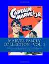 Marvel Family Collection - Vol. 1: Complete Issues: Marvel Family #17 - Captain Marvel Adventures #144 - Captain Marvel Jr. #10 - Richard Buchko