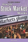 How the Stock Market Works - Kathy Furgang
