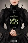 Die Entdeckungen der Gwen Carrick: Roman - Martha Lea, Sabine Thiele