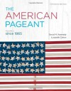 The American Pageant, Vol. 2, Since 1865 - David M. Kennedy, Lizabeth Cohen