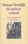 De andere school (Anton Wachter, #4) - Simon Vestdijk