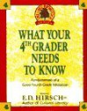 WHAT YOUR 4TH GRADER NEEDS TO KNOW (Core Knowledge Series) - E.D. Hirsch Jr.