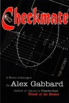 Checkmate - Alex Gabbard, W. A. Gabbard