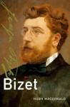 Bizet - Hugh Macdonald