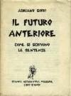 Il futuro anteriore. Come si scrivono le sentenze - Adriano Sofri