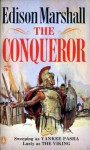 The Conqueror - Edison Marshall