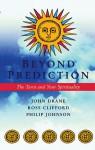 Beyond Prediction: The Tarot and Your Spirituality - John Drane, Ross Clifford, Philip Johnson