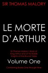 Le Morte D'Arthur: Volume 1 (King Arthur and of his Noble Knights of the Round Table) - Sir Thomas Malory, William Caxton