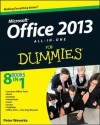Office 2013 All-in-One For Dummies - Peter Weverka