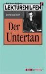 """Lektürehilfen, Heinrich Mann, """"Der Untertan"""" - Wolf Dieter Hellberg, Heinrich Mann"""