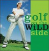 Golf on the Wild Side - Sourcebooks Inc