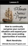 How To Continually Out-Grow Your Current Situation And Expand Your Life Into Never-Ending Opportunities Of Success (Ultimate Success Program) - Mark Hendricks