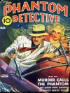 The Phantom Detective - Murder Calls the Phantom - March, 1941 34/3 - Robert Wallace
