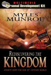 Rediscovering the Kingdom Personal Development Kit: Ancient Hope for Our 21st Century World [With Books and CD (Audio) and DVD] - Myles Munroe