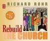 Rebuild the Church - Richard Rohr