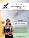 FTCE Art Sample Test K-12 Teacher Certification Test Prep Study Guide - Sharon Wynne