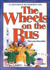 The Wheels on the Bus: An Adaptation of the Traditional Song - Maryann Kovalski