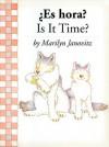 Es Hora?/Is It Time? - Marilyn Janovitz, Guillermo Gutierrez