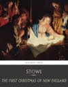 The First Christmas of New England - Harriet Beecher Stowe
