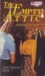 The Empty Attic - Jean Francis Webb