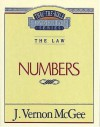 Thru the Bible Commentary Vol. 08: The Law (Numbers) - J. Vernon McGee