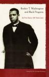 Booker T. Washington and Black Progress: Up From Slavery 100 Years Later - W. Fitzhugh Brundage